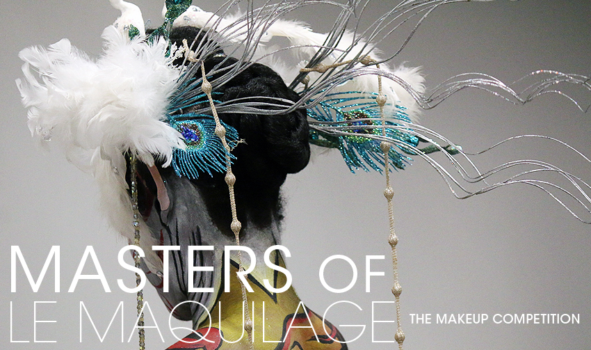 Masters of Le Maquillage (The Make-up) Competition